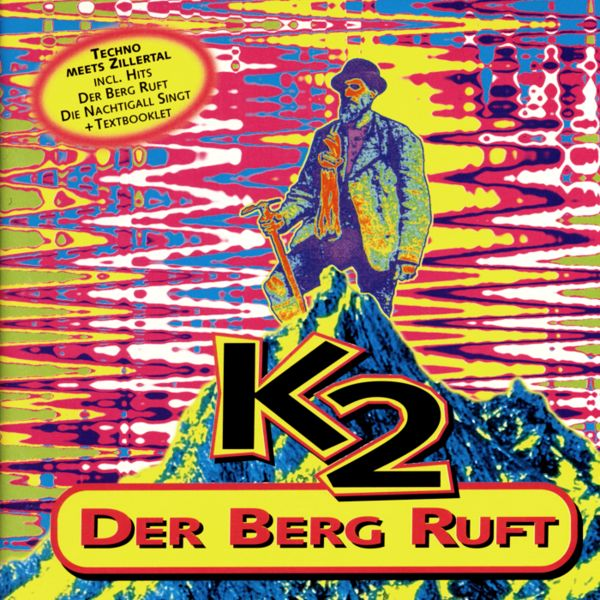 K 2 - Der Berg Ruft - CD