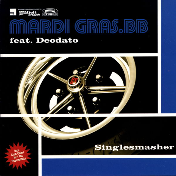 MARDI GRAS BB - Singlesmasher - CD Maxi
