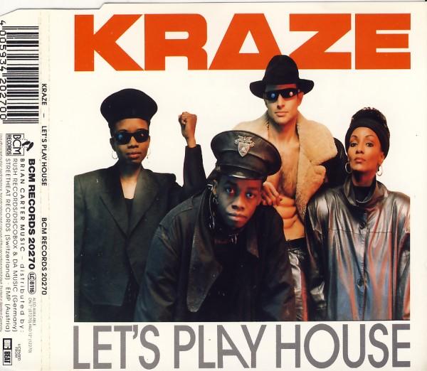 KRAZE - Let's Play House - MCD