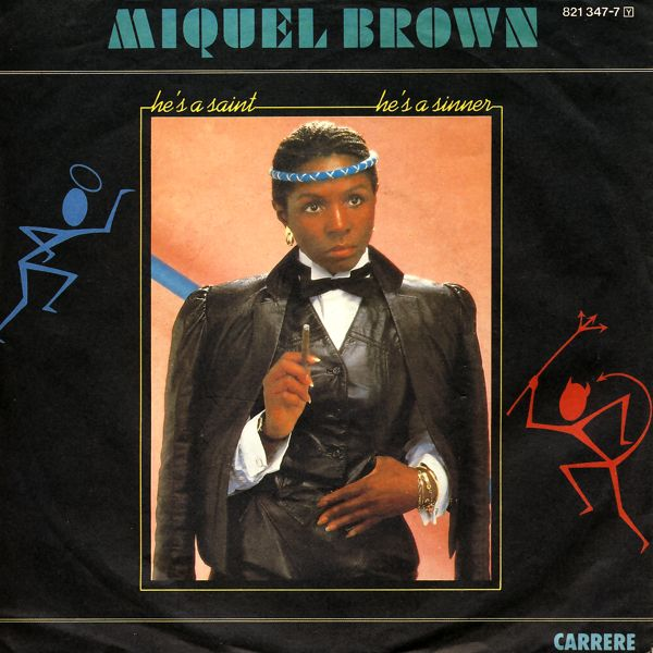 BROWN, MIQUEL - He's A Saint, He's A Sinner - 7inch x 1