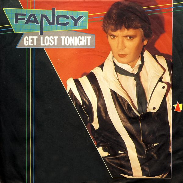 FANCY - Get Lost Tonight - 7inch x 1