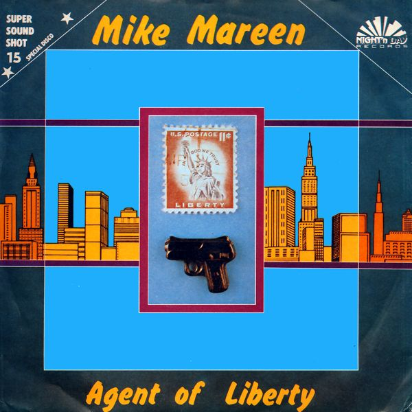 MAREEN, MIKE - Agent Of Liberty - 7inch x 1