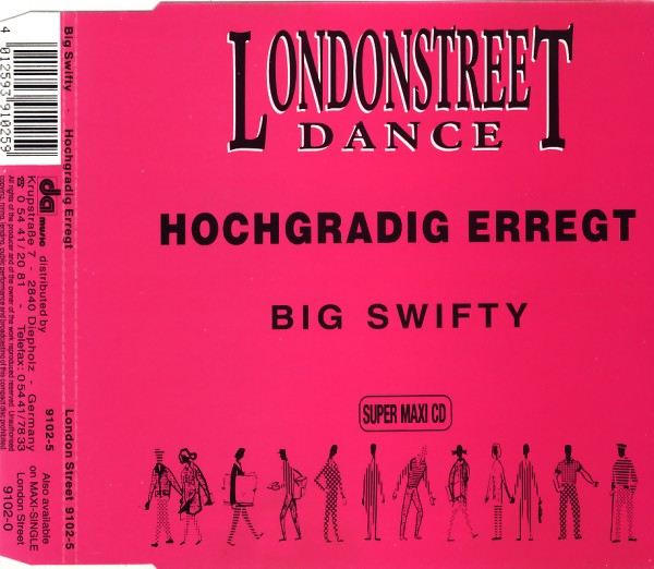 BIG SWIFTY - Hochgradig Erregt - MCD