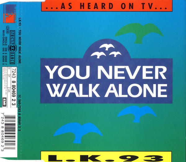 LK 93 - You Never Walk Alone - MCD