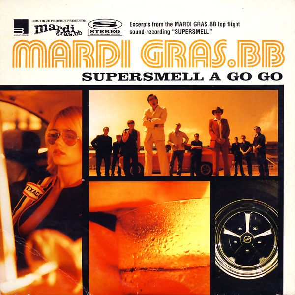MARDI GRAS BB - Supersmell A Go Go - CD Maxi