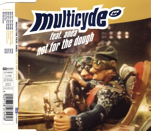 MULTICYDE FEAT. AN?A - Not For The Dough - CD Maxi