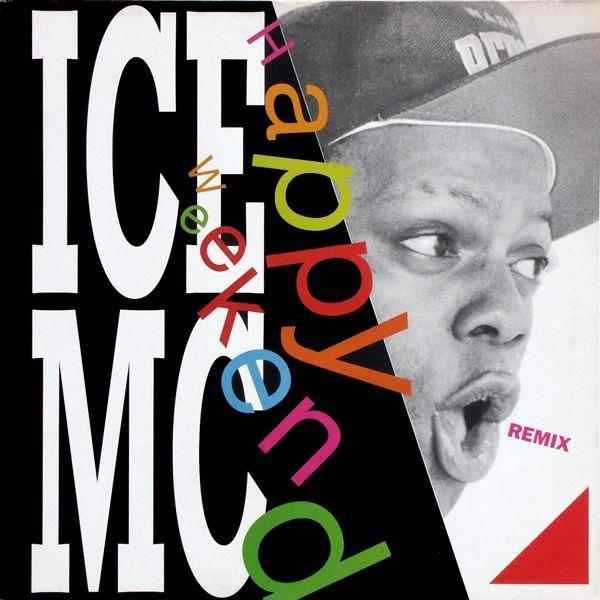 ICE MC - Happy Weekend Remix - 12 inch x 1