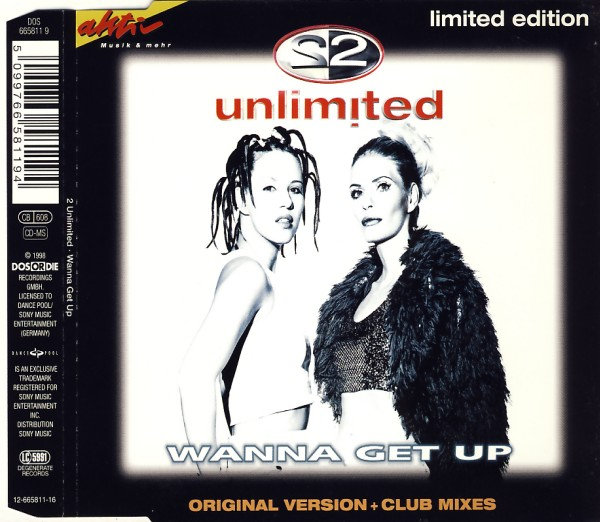 2 UNLIMITED - Wanna Get Up - CD Maxi