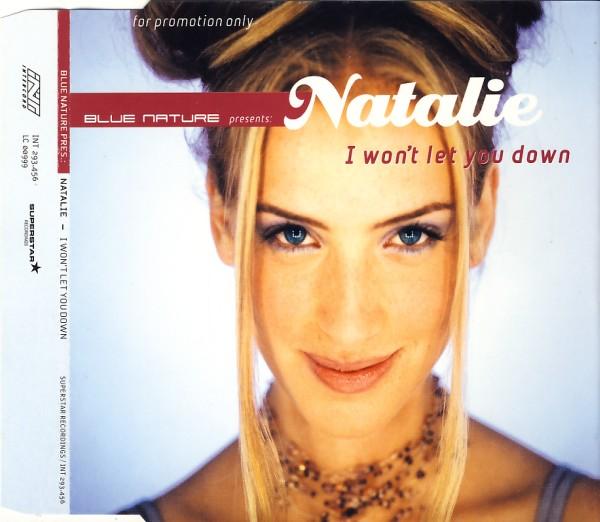 BLUE NATURE FEAT. NATALIE - I Won't Let You Down - MCD