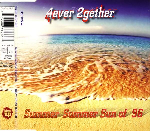 4EVER 2GETHER - Summer Summer Sun Of 96 - MCD