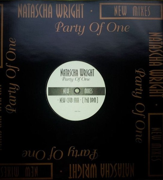 WRIGHT, NATASCHA - Party Of One New Mixes - 12 inch x 1