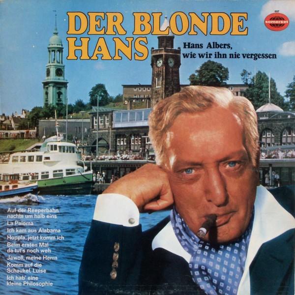 ALBERS, HANS - Der Blonde Hans, Hans Albers, Wie Wir Ihn Nie Vergessen - LP