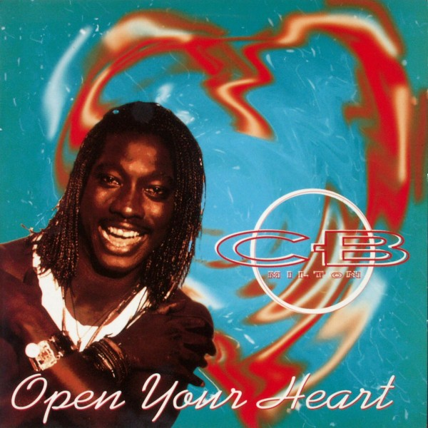 MILTON, C.B. - Open Your Heart - 12 inch x 1