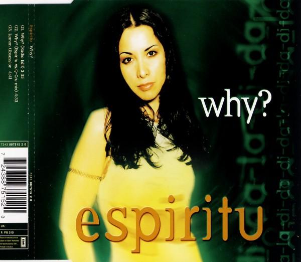 ESPIRITU - Why - CD Maxi