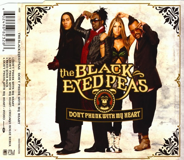 BLACK EYED PEAS - Don't Phunk With My Heart - MCD