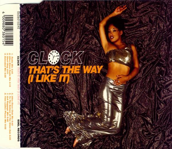 CLOCK - That's The Way (I Like It) - MCD