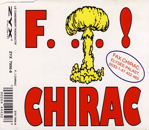 CAMEMBERT RADIOACTIF - F...! Chirac - CD Maxi