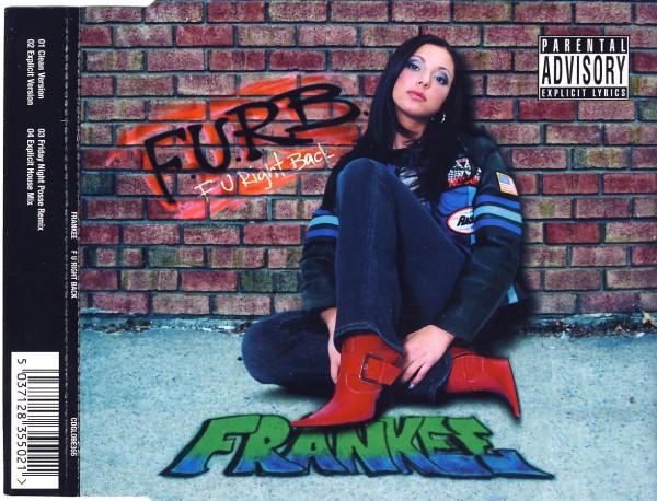 FRANKEE - F U Right Back - MCD