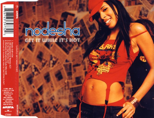 NODESHA - Get It While It's Hot - MCD