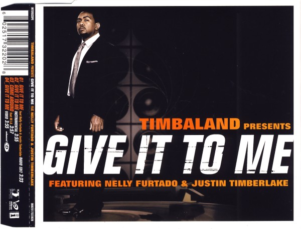 TIMBALAND - Give It To Me (feat. Nelly Furtado & Justin Timberlake) - MCD