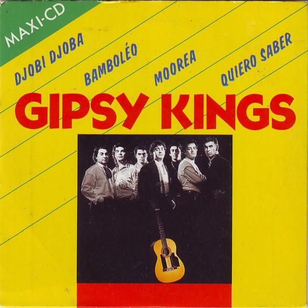 GIPSY KINGS - Djobi Djoba / Bamboléo / Mooorea / Quiero Saber - CD Maxi