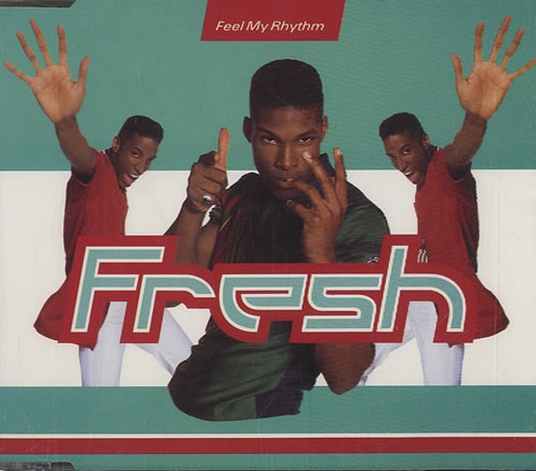 FRESH - Feel My Rhythm - CD Maxi