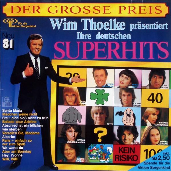 VARIOUS - Der Große Preis Ihre Deutschen Superhits neu '81 - 33T