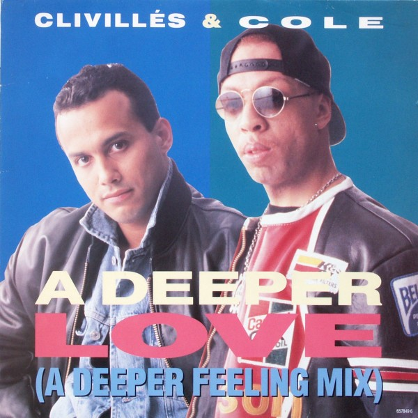 CLIVILLES & COLE - A Deeper Love - 12 inch x 1