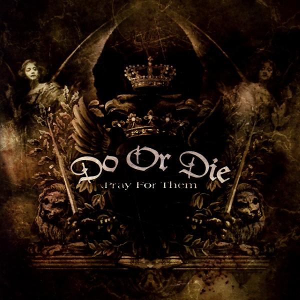 DO OR DIE - Pray For Them - CD x 2