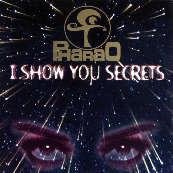 PHARAO - I Show You Secrets - 12 inch x 1