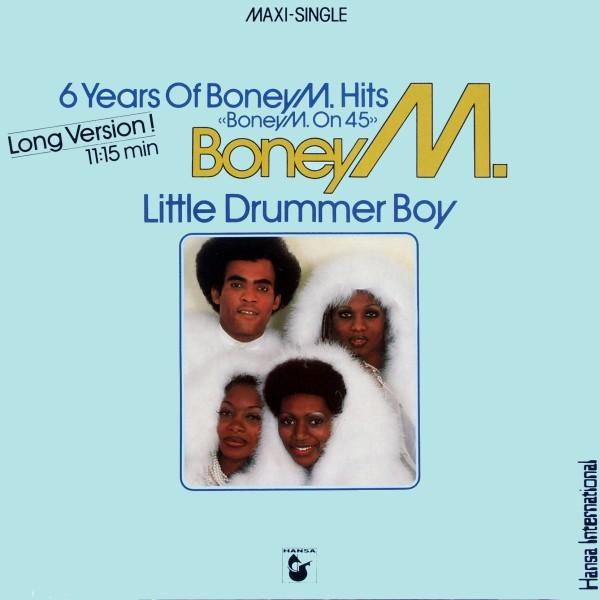 Boney M. 6 Years Of Boney M. Hits - Boney M On 45 / Little Durmmer Boy
