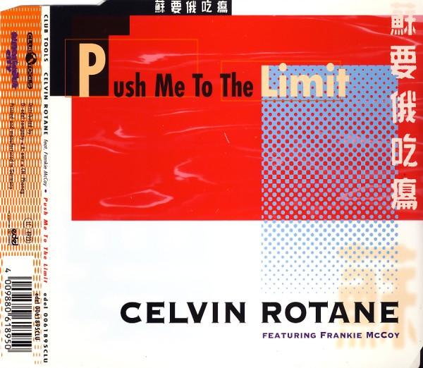 ROTANE, CELVIN - Push Me To The Limit - CD Maxi