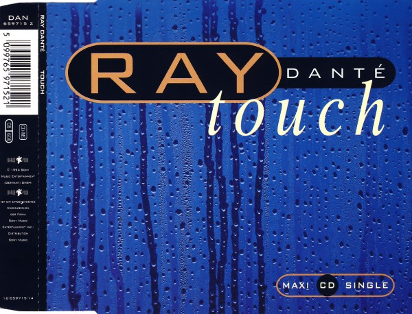 DANTÉ, RAY - Touch - CD Maxi
