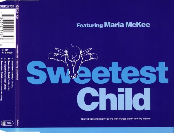 SWEETEST CHILD FEAT. MARIA MCKEE - Sweetest Child - CD Maxi