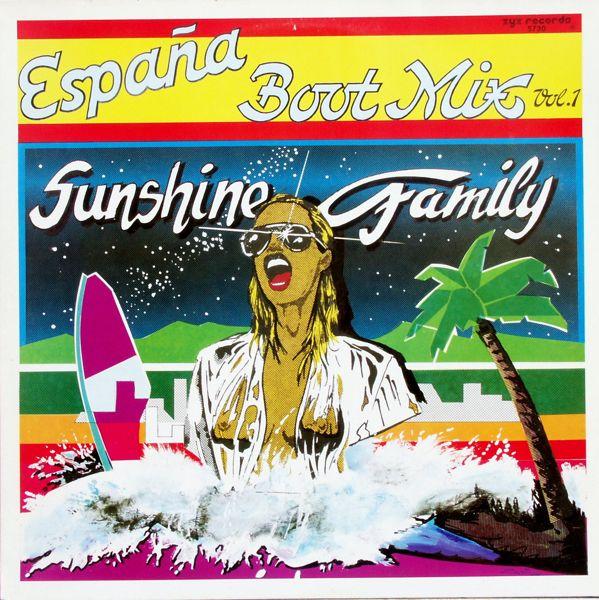 SUNSHINE FAMILY - Espana Boot Mix - 12 inch x 1
