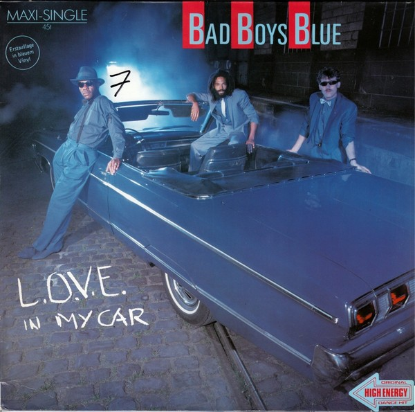 BAD BOYS BLUE - L.O.V.E. In My Car - Maxi x 1