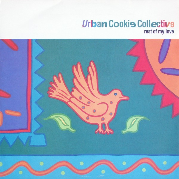 URBAN COOKIE COLLECTIVE - Rest Of My Love - Maxi x 1