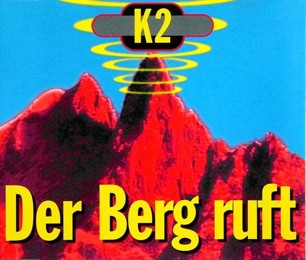 K 2 - Der Berg Ruft - CD Maxi