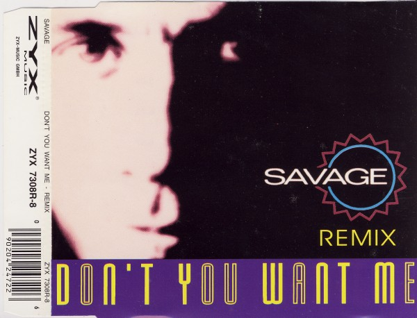 SAVAGE - Don't You Want Me Remix - MCD