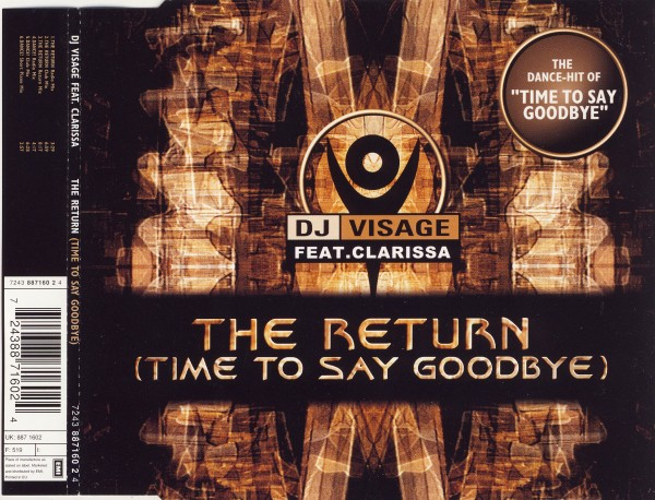 DJ VISAGE - The Return (Time To Say Goodbye) (feat. Clarissa) - MCD
