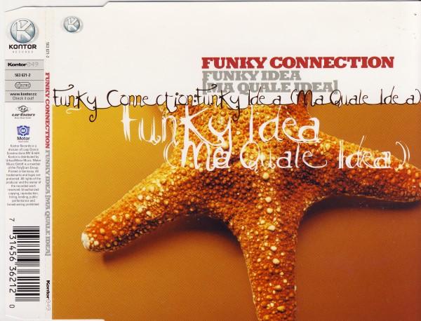 FUNKY CONNECTION - Funky Idea - MCD