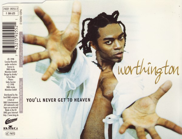 WORTHINGTON - You'll Never Get To Heaven - CD Maxi