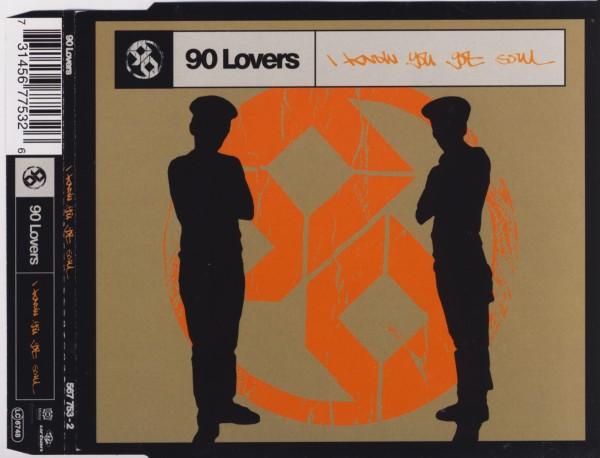 90 LOVERS - I Know You Got Soul - MCD
