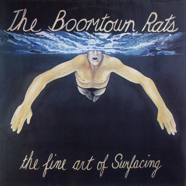 BOOMTOWN RATS - The Fine Art Of Surfacing - 33T