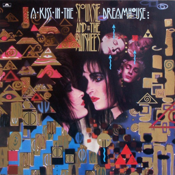 SIOUXSIE & THE BANSHEES - A Kiss In The Dreamhouse - 33T