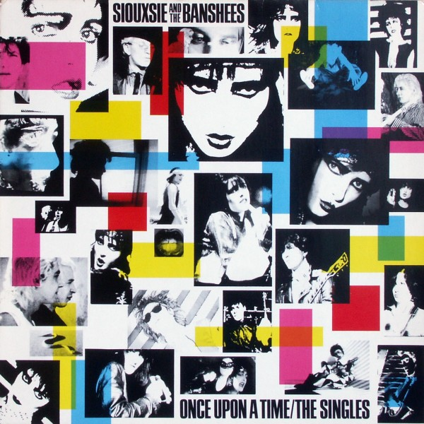 SIOUXSIE & THE BANSHEES - Once Upon A Time/The Singles - 33T