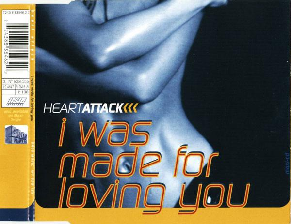HEART ATTACK - I Was Made For Loving You - MCD