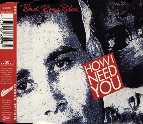 BAD BOYS BLUE - How I Need You - MCD