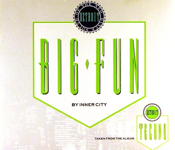 INNER CITY - Big Fun - MCD