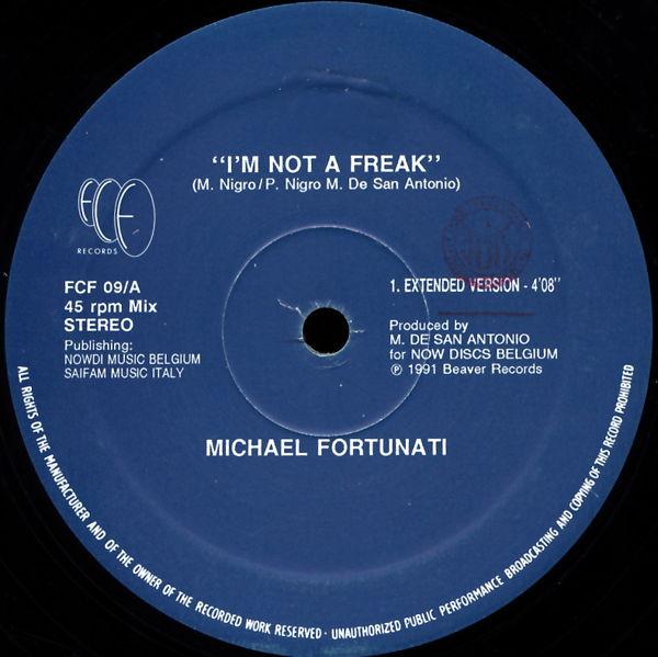 FORTUNATI, MICHAEL - I'm Not A Freak - Maxi x 1